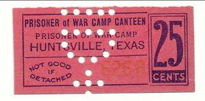 USA WWII POW Camp Chit TX-51-1-25 Huntsville TX 25 Cent Prisoner of War Canteen