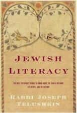 Jewish Literacy: The Most Important Things to Know About the Jewish Religion, It