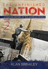 The Unfinished Nation Volume 2 by Alan Brinkley