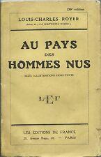 Royer - Au Pays des Hommes Nus - LEF 139^Edz. 1933 Nudismo Naturismo