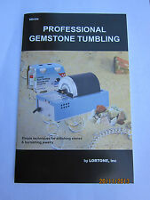 Rock Tumbling Instructions collecting fossicking Beginners Guide Lortone Book