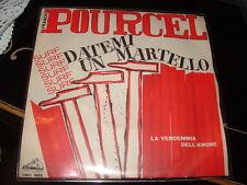 """FRANK POURCEL """" DATEMI UN MARTELLO - LA VENDEMMIA DELL'AMORE"""" ITALY'63"""