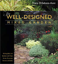Well-Designed Mixed Garden : Building Beds and Borders with Trees,-ExLibrary