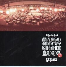 MANGO GROOVY NIGHT 2003 PROMO DVDV / INCLUDES CARLOS BAUTE RARE LIVE FOOTAGE