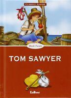 Tom Sawyer Mark Twain Libro nuovo Classici Junior Edibimbi Le Sue Prime Letture