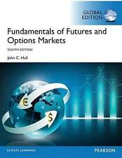 Fundamentals of Futures and Options Markets 8e by John C. Hull 8th