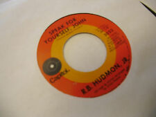 R.B. Hudmon Jr. Speak Foy Yourself/Look What We Have 45 RPM Capitol Records EX