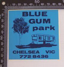 VINTAGE BLUE GUM CARAVAN PARK CHELSEA VIC AUSTRALIA SOUVENIR LUGGAGE CAR STICKER