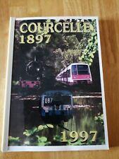 TRAIN CHEMINOT LOCO Courcelle 1897 1997 Gare de Gif sur Yvette