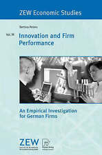 Innovation and Firm Performance: An Empirical Investigation for German-ExLibrary