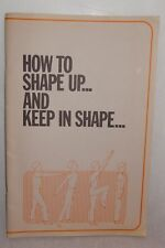 VTG How to Shape Up...and Keep in Shape Booklet 1976 Skin Care Acne FL Citrus
