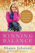 Winning Balance: What I've Learned So Far about Love, Faith, and Living Your Dre