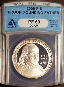 2006 P Silver $1 Founding Father Dollar PF 69 DCAM ANACS 1499306 + Bonus