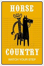 """Metal Sign Horse Country Watch Your Step 8"""" x 12"""" Aluminum NS 361"""