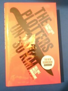 UN SU KIM: THE PLOTTERS: : SIGNED LIMITED FIRST EDITION FIRST PRINT