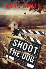 Shoot the Dog: A Virgil Cain Mystery, Smith, Brad, Good Books
