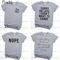 Women T-shirt Tumblr Tee Fashion Shirts NOPE Letter Print Funny Slogan Tops