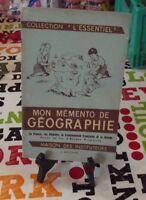 """Collection """"l'Essentiel """" mon Mémento de Géographie la France, les Régions , la"""