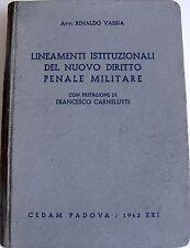R. VASSIA LINEAMENTI ISTITUZIONALI DEL NUOVO DIRITTO PENALE MILITARE CEDAM 1943