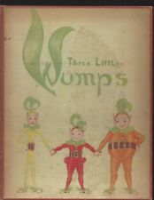 Three Little Wumps by katharine Ferry Suttonhouse 1939 hardcover great art!!