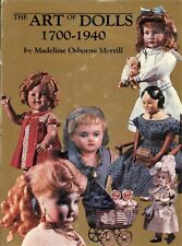 1,100+ Antique Dolls 1700-1940 - Types Makers Dates / Scarce Illustrated Book