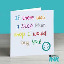 Cute Step Mum Birthday Card - If There Was A Step Mum Shop I Would Buy You
