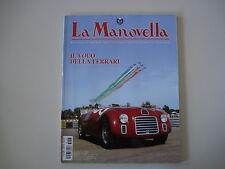 LA MANOVELLA 8/2007 60 ANNI FERRARI/MOTO GUZZI DINGO/MV AGUSTA 750 SPORT/BRUTALE