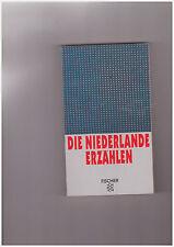 Frans Carel de Rover (Hg.), Die Niederlande erzählen. 15 Erzählungen Fischer-Tb