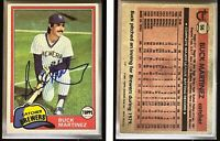 Buck Martinez Signed 1981 Topps #56 Card Milwaukee Brewers Auto Autograph
