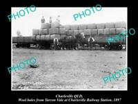 OLD POSTCARD SIZE PHOTO OF CHARLEVILLE QLD WOOL BALES AT RAILWAY STATION 1897