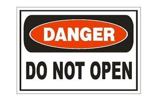 Danger Do Not Open Sticker Safety Sign Decal Label D876