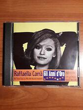 RAFFAELLA CARRA' GLI ANNI D'ORO (CD RARISSIMO)