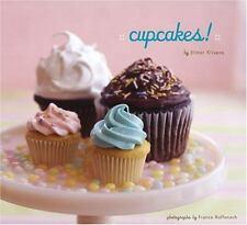 Cupcakes! by Elinor Klivans (2005, Paperback)