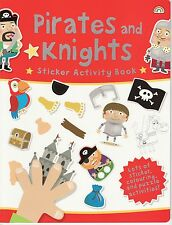 YOUNG CHILDREN'S STICKER ACTIVITY COLOURING PUZZLE BOOK - PIRATES AND KNIGHTS