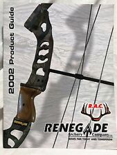 Renegade Archery 2002 Product Guide Compound & Recurve Bows (6 pages)