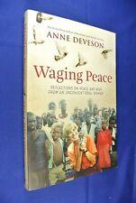 WAGING PEACE Anne Deveson AUSTRALIAN SOCIAL COMMENTATOR MEMOIR Book