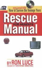 Rescue Manual for Parents: How to Successfully Sur