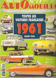 AUTOMOBILIA HS 17 TOUTES LES VOITURES FRANCAISES 1961 (SALON 1960)