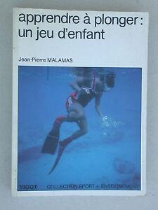 Apprendre à plonger un jeu d'enfant - Malamas éd. Vigot - Sport Plongée Natation