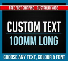 CUSTOM STICKER Decal - 100mm Long - Choose Your Text & Font Vinyl Decal JDM CAR