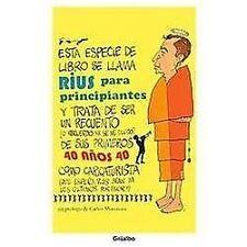 Rius para principiantes. 40 Aniversario (Spanish Edition)
