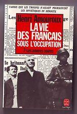 La Vie Des Francais Sous L'occupation (2) Amouroux / Les années noires