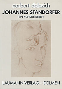 Johannes Standorfer Ein Künstlerleben von Norbert Dolezich
