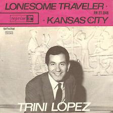 "TRINI LOPEZ - Kansas City (1963 VINYL SINGLE 7"" DUTCH ARTONNE PS)"