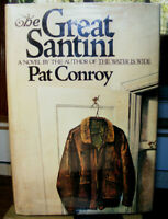 The Great Santini by Pat Conroy 1989 Reprint) HC.DJ. Signed Ed. Good Cond.