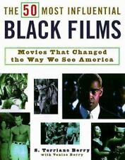 The 50 Most Influential Black Films: A Celebration of African-American Talent,