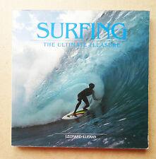 'SURFING - THE ULTIMATE PLEASURE' LEONARD LUERAS SURFING BOOK SURF 1984