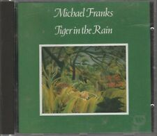 1 X CD  MICHAEL FRANKS.......TIGER IN THE RAIN