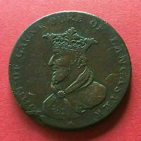 IRLANDE JETON Kyan And Camac 1792 Dublin Ireland Half Penny Token John Of Gaunt