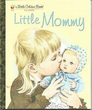 Little Golden Book Little Mommy Brand New